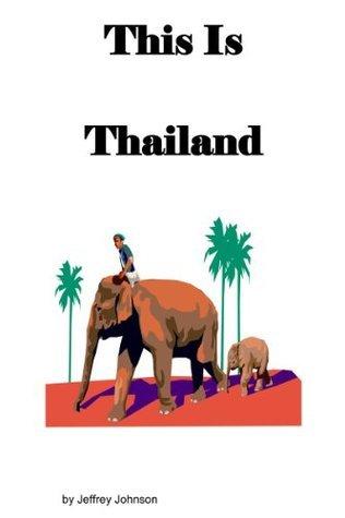 This is Thailand Jeffrey Johnson