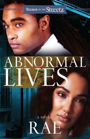 Abnormal Lives: A Novel  by  Chassidy Rae