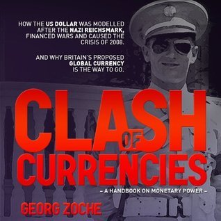 Clash of Currencies Georg Zoche
