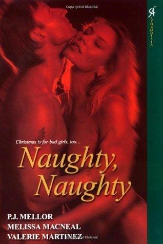 Naughty Naughty  by  P.J. Mellor