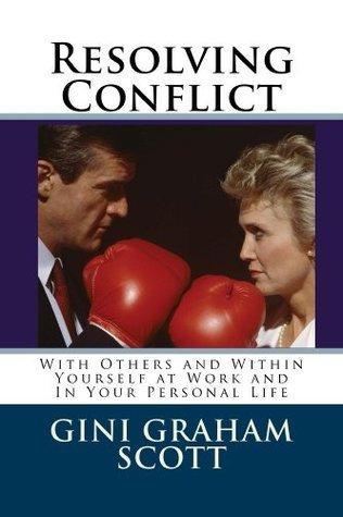 Resolving Conflict Gini Graham Scott