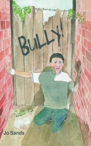 Bully!  by  Jo Sands