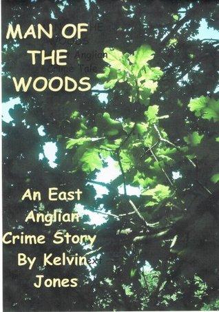 Man of the Woods  by  Kelvin Jones