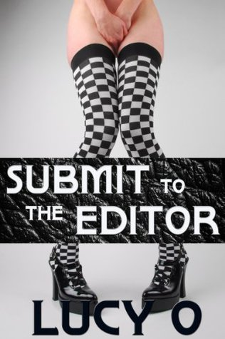 Submit to the Editor Lucy O