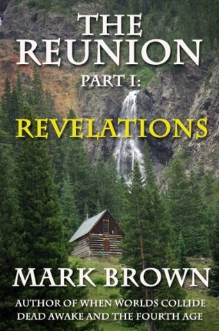 Revelations (The Reunion, #1)  by  Mark   Brown
