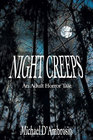 Night Creeps Michael DAmbrosio