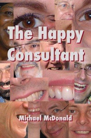 The Happy Consultant Michael McDonald