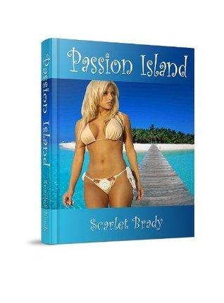 Passion Island  by  Scarlet Brady