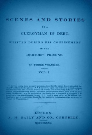 Scenes and Stories a Clergyman in Debt V1 by F.W.N. Bailey