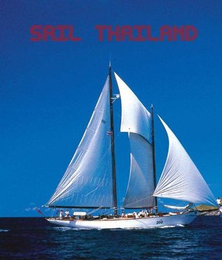 Sail Thailand  by  Thailand Government