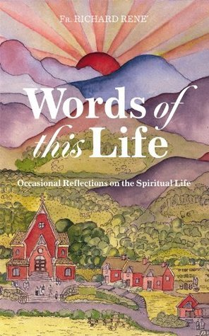 Words of This Life  by  Richard Rene