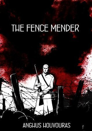The Fence Mender  by  Anghus Houvouras