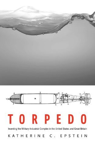 Torpedo Katherine C. Epstein