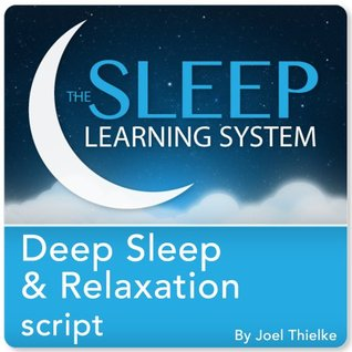 Deep Sleep and Relaxation, Guided Meditation and Affirmations  by  Joel Thielke
