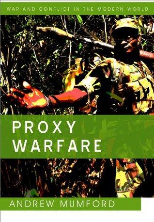 Proxy Warfare Andrew Mumford