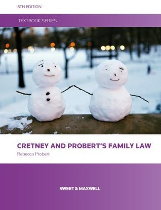 Cretney and Proberts Family Law, 8th edition  by  Rebecca Probert