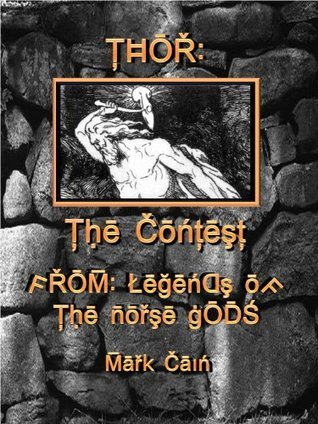 Thor: The Contest  by  Mark Cain