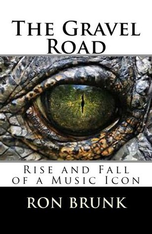The Gravel Road  by  Ron Brunk