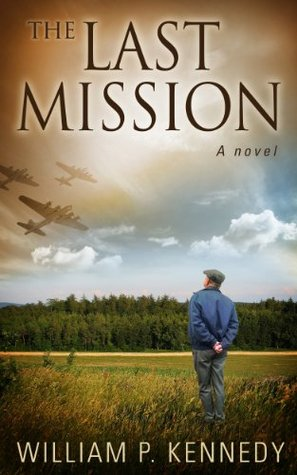 The Last Mission  by  William P.  Kennedy