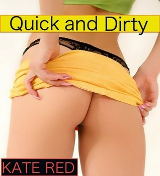 Quick and Dirty Kate Red