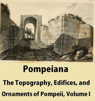 The Topography of Rome and Its Vicinity - Volume 1 William Gell