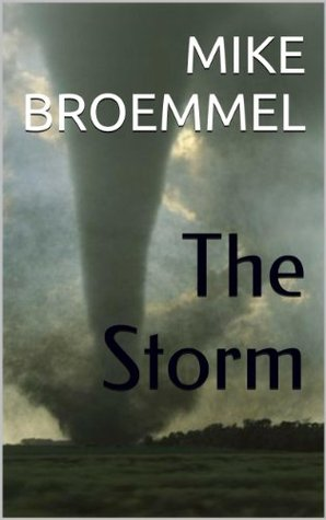 The Storm  by  Mike Broemmel