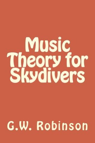 Music Theory for Skydivers G.W. Robinson