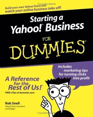 Starting a Yahoo! Business For Dummies Rob Snell