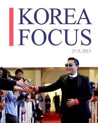 Korea Focus - May 2013 Korea Focus