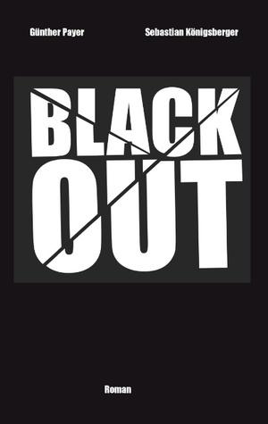 Blackout  by  Günther Payer