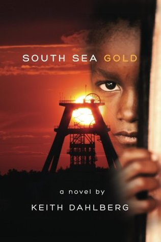 South Sea Gold  by  Keith Dahlberg