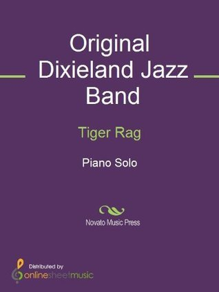 Tiger Rag Original Dixieland Jazz Band