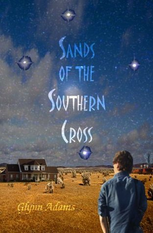 Sands of the Southern Cross Glynn Adams
