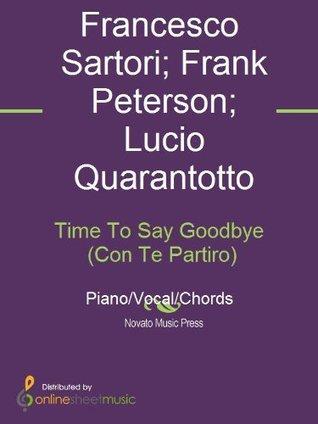 Time To Say Goodbye (Con Te Partiro) Andrea Bocelli