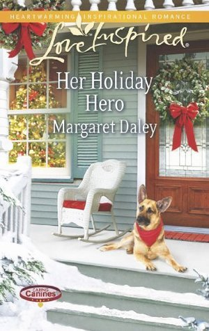 Her Holiday Hero (Caring Canines - Book 2)  by  Margaret Daley