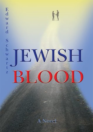 Jewish Blood: n/a  by  Edward Schwartz