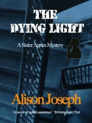 The Dying Light  by  Alison Joseph