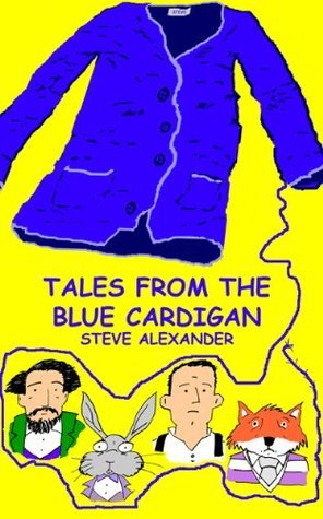 Tales From The Blue Cardigan Steve Alexander