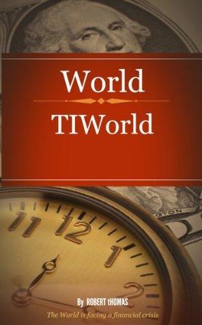 World Financial Crisis  by  Robert Thomas