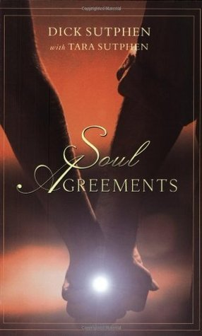 Soul Agreements  by  Dick Sutphen