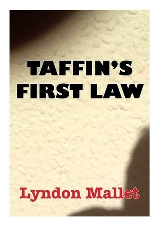 Taffins First Law lyndon mallet