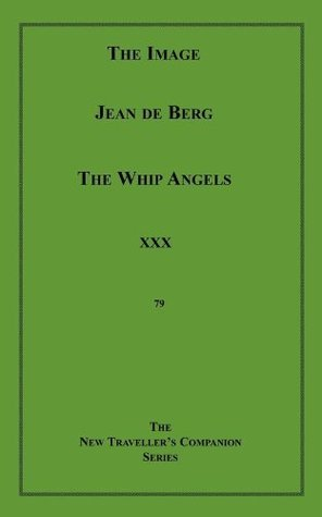 The Image/The Whip Angels  by  Jean De Berg