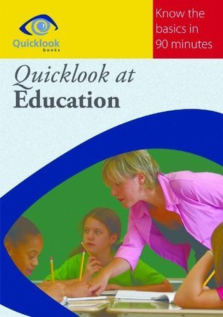 Quicklook at Education  by  Alan Pritchard