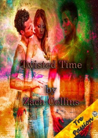 Twisted Time (Stratum (Book Three))  by  Zach Collins