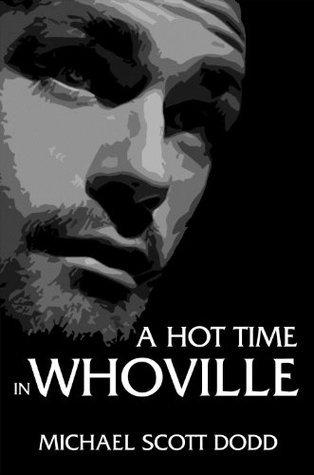 A Hot Time in Whoville Michael Scott Dodd