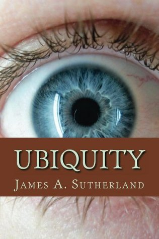 Ubiquity  by  James A. Sutherland