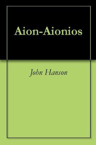 Aion-Aionios John Hanson