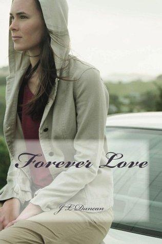 Forever Love (Love series)  by  J. Duncan