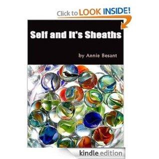 Self and Its Sheaths Annie Besant