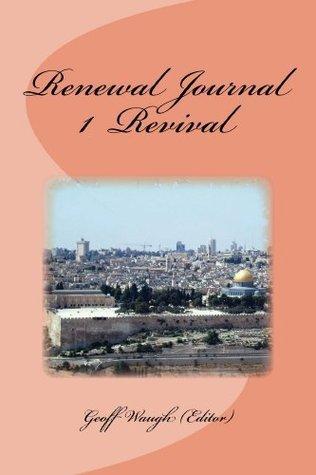 Renewal Journal 1: Revival  by  Geoff Waugh